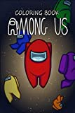 Among us Coloring Book: IT Contain's Real Game Screenshots and Fanarts To Make It More interesting